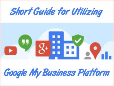 Short Guide for Utilizing the Google My Business Platform